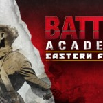 Battle Academy 2 Eastern Front [Plaza] [Caps-Mias] [Espanol] [Full] [MG]