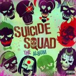 Suicide Squad- Original SoundTrack