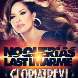 gloria-trevi-no-querias-lastimarme-single