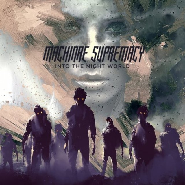 Machinae Supremacy – Into The Night World -Metal-Music-flac-wa2pc